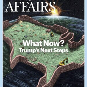 Foreign Affairs – 2017 July & August