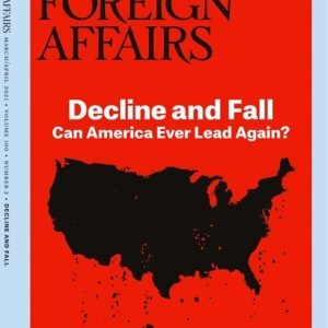 Foreign Affairs – 2021 March & April