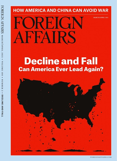 Foreign Affairs March April 2021 Issue 450